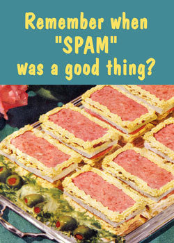 6-GC0141 - When Spam was a good thing