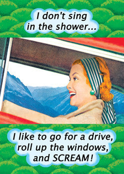 "6-GC0235 - ""I don't sing in shower"""