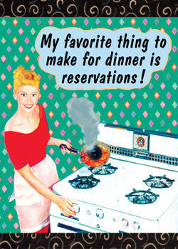 "6-GC0256 - ""Favorite is reservations"""
