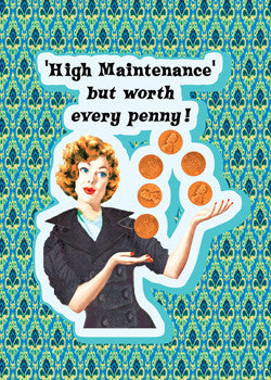 "6-GC0265 - ""High Maintenance"""