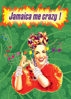 6-GC0612 - Jamaica me crazy