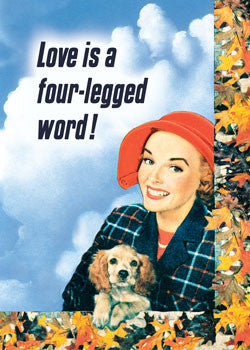 3-MA0735 - Love is a four-legged word