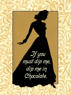 3-MA0756 - Dip Me in Chocolate
