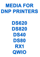 DNP DS40 & DNP DS80 PRINTERS AND PAPER   BUY NOW!