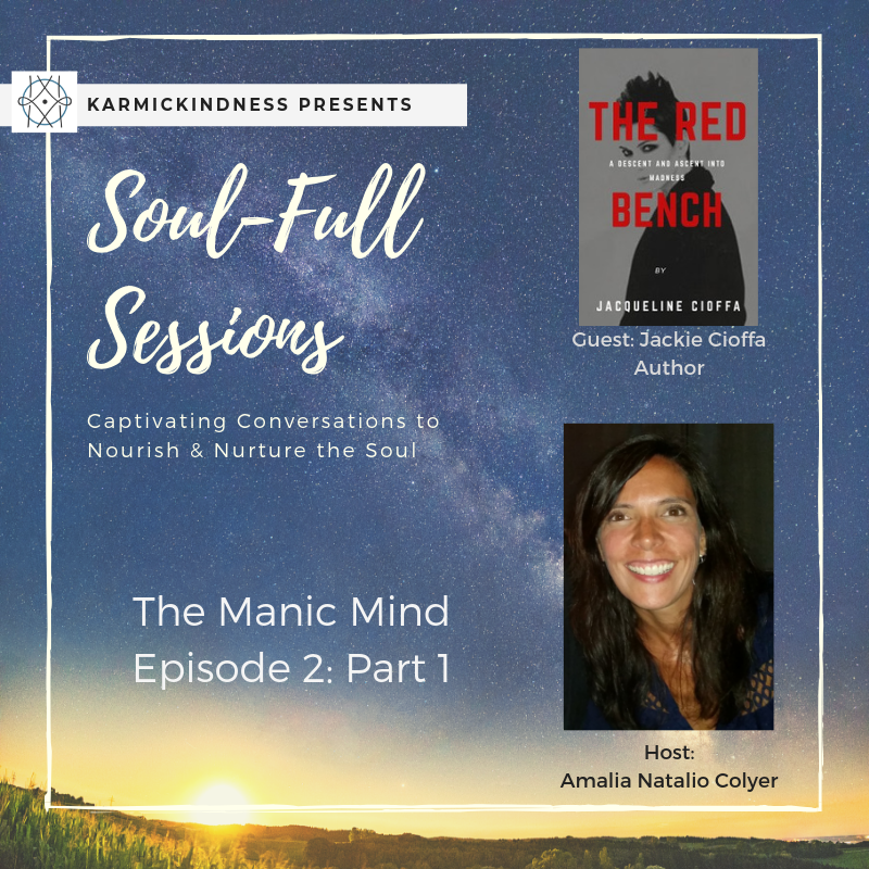 Soul-Full Session: The Manic Mind (Episode 2: Part 1)