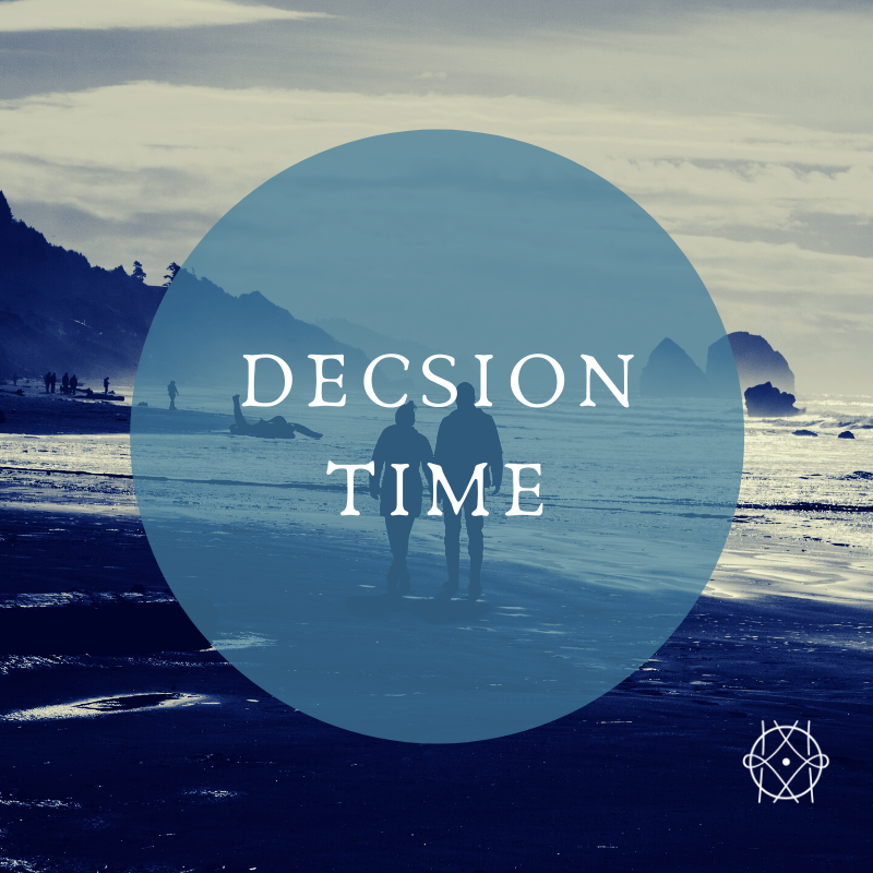We to Me Series #3: Decision Time