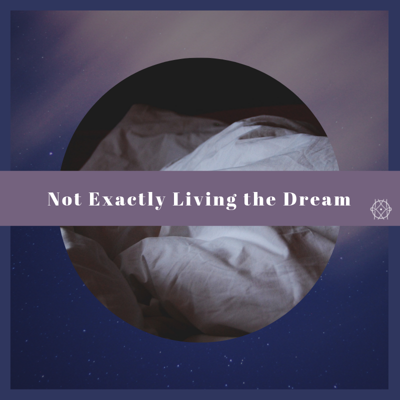 We to Me Series #2: Not Exactly Living the Dream