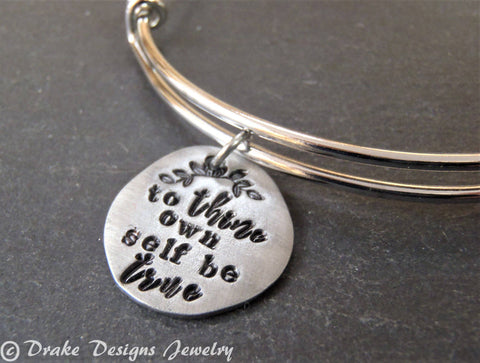 To thine own self be true inspirational Shakespeare bracelet - Drake Designs Jewelry