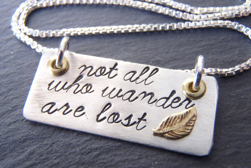 Inspirational Necklace - Not all who wander are lost - Sterling Silver wanderlust jewelry - Drake Designs Jewelry