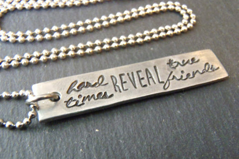 Hard times reveal true friend. gifts for best friends -  friendship jewelry - Drake Designs Jewelry