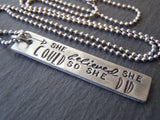 she believed she could necklace inspirational quote jewelry graduation gift - Drake Designs Jewelry