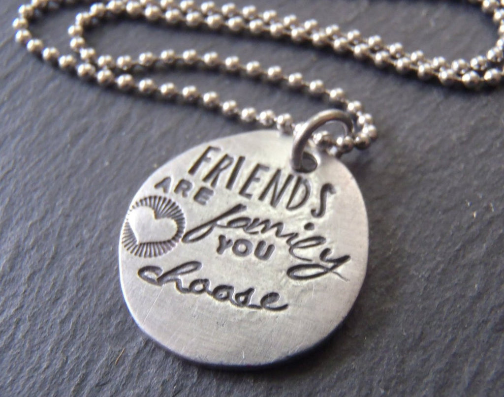 Quote  necklace - gift for best friend - friends are the family you choose - Drake Designs Jewelry