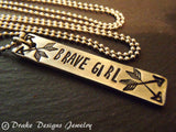 Motivational arrow Necklace - Brave girl - affirmation jewelry - Drake Designs Jewelry