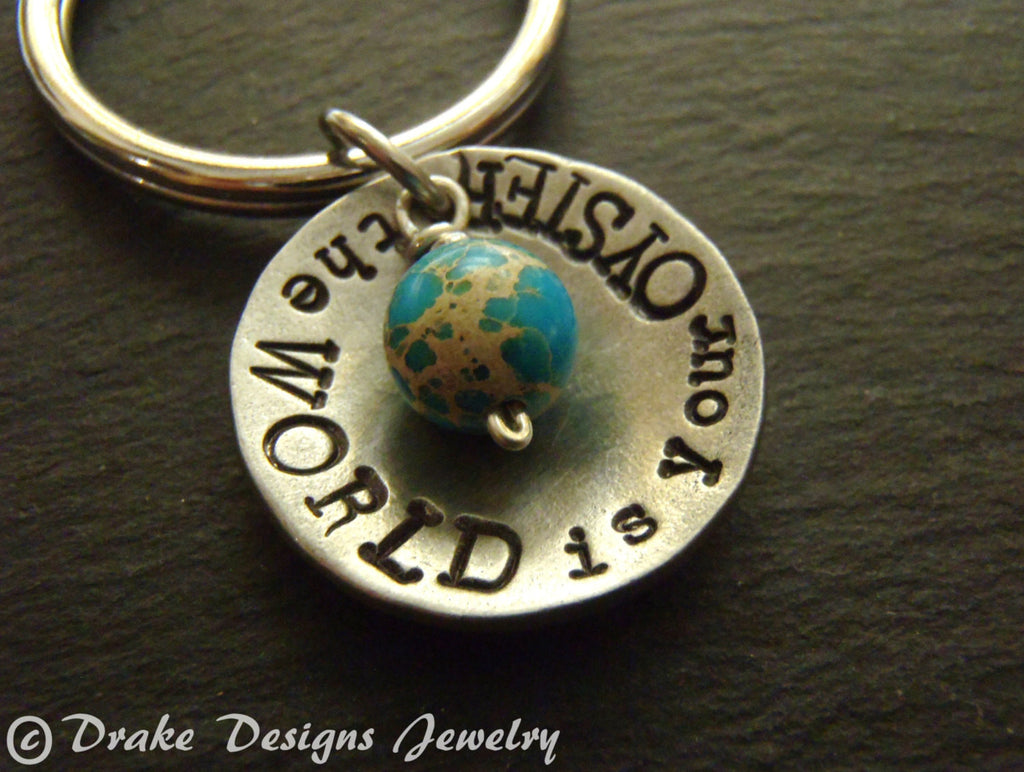 the world is your oyster graduation gift keychain inspirational personalized key chain personalized - Drake Designs Jewelry
