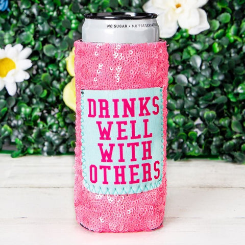 Peachy Keen Drinks Well With Others Sequin Slim Can Koozie 81067SC
