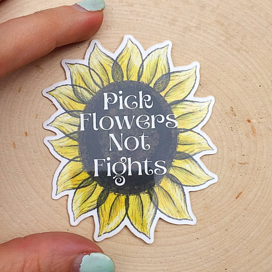 Flowers Not Fights