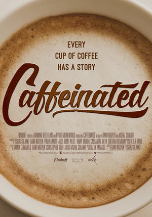 Caffeinated--The Movie
