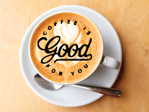 Coffee is Good For You! Of Course, Moderation is Key
