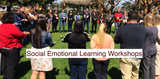 Social emotional learning workshops