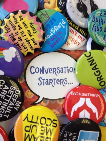 Conversation Starter (Pins) for Engaging a Groups in Conversation