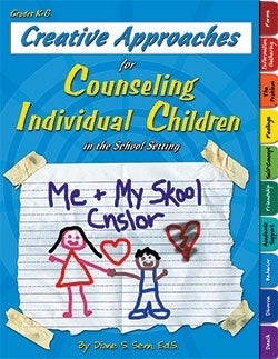 Creative Approaches for Counselling Individual Children