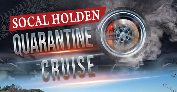 SoCal Holden Quarantine Cruise June 27, 2020 - Hosted by SoCal Holden Club