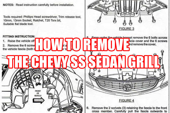 How to remove Chevy SS Sedan Grill.