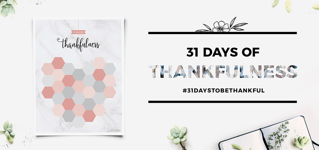 31 Days Of Thankfulness