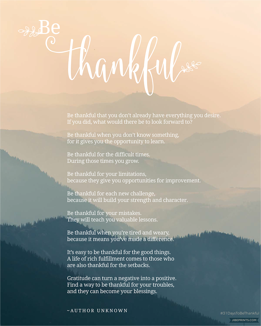Be Thankful poem by Unknown Author