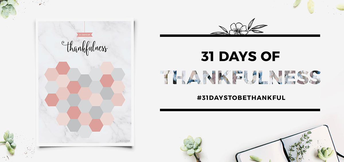 31 Days Of Thankfulness Cover Photo with the Free Printable Sheet #31DaysToBeThankful