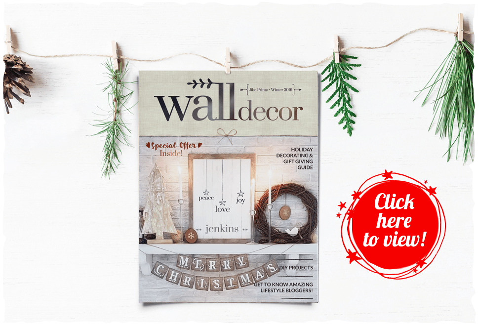 Click here to open the Wall Decor Magazine's Holiday Issue now!