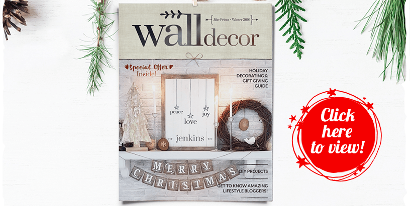 Click here to view 2016 Christmas Wall Decor Magazine