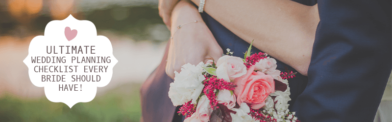 Ultimate Wedding Planning Checklist Every Bride Should Have