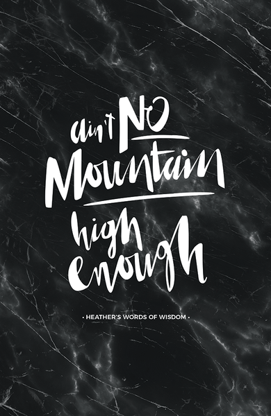 Ain't No Mountain Personalized Print