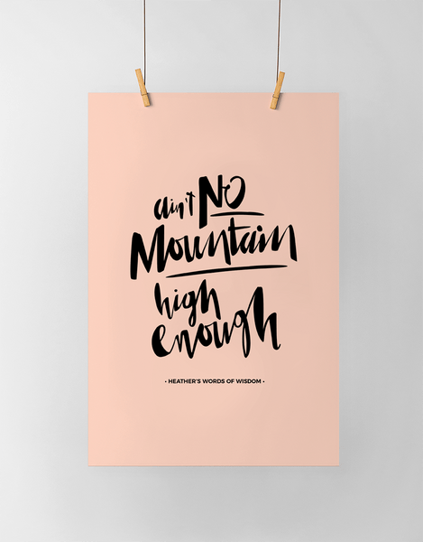 Ain't No Mountain Personalized Print in pink and black