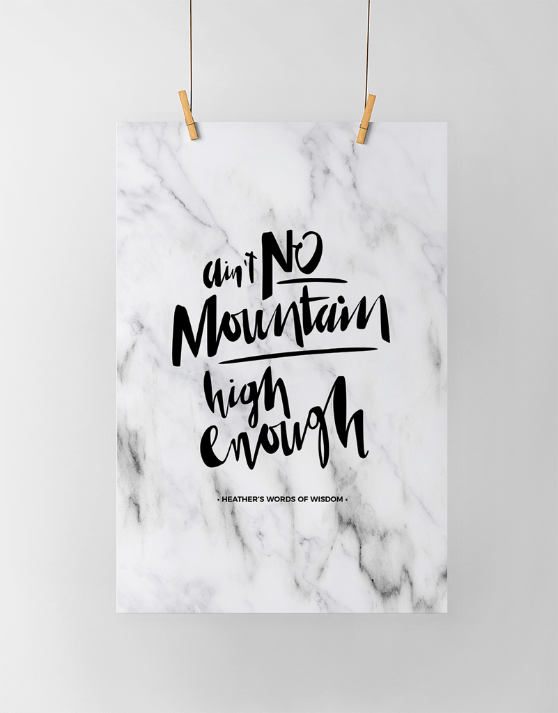 Ain't No Mountain Personalized Print in white marble