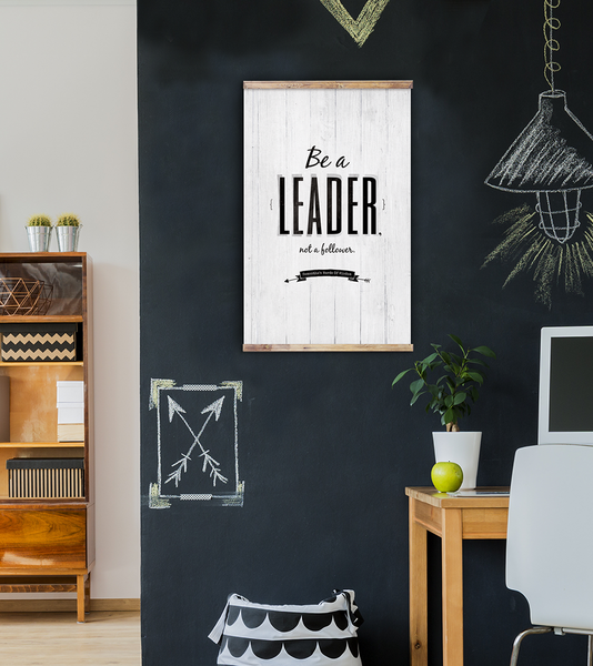 Be A Leader personalized print on a chalk wall in a modern workspace