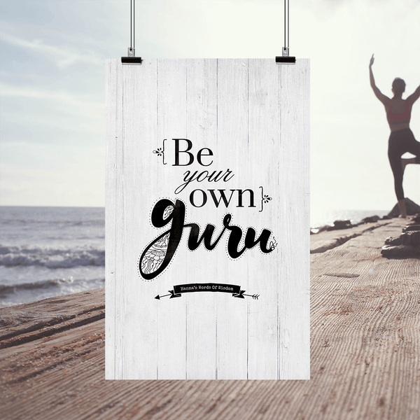 Be Your Own Guru inspirational and yoga themed personalized print