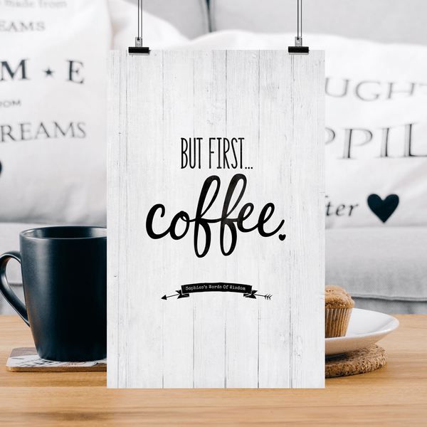 But First Coffee Personalized Print in a modern farmhouse home