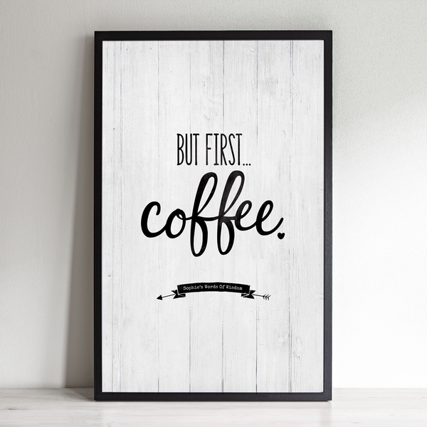 But First... Coffee Personalized Print