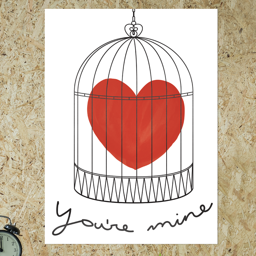 "watercolor red heart in a bird cage with hand written ""you're mine"" below."
