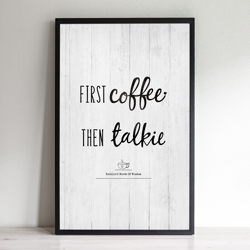 First Coffee Then Talkie personalized print