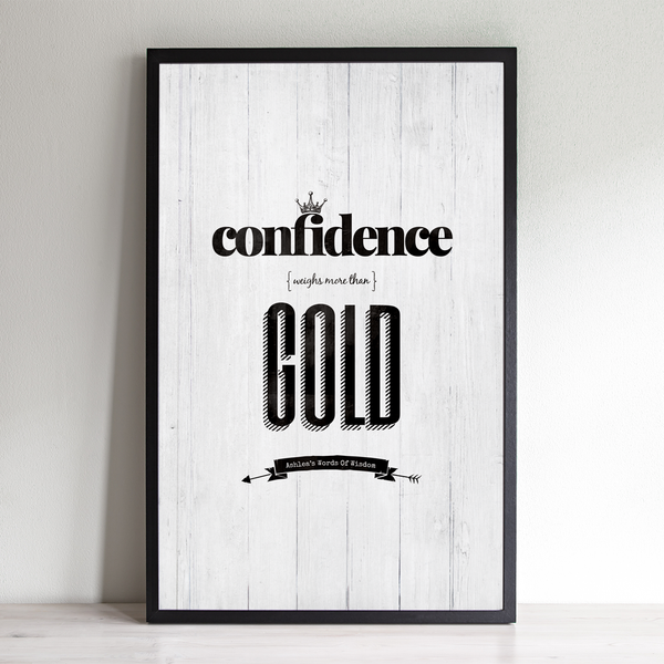 Confidence Weighs More Than Gold inspirational personalized print
