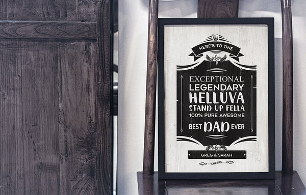Legendary Helluva Stand Up Fella Personalized Print for a best Father's Day gift