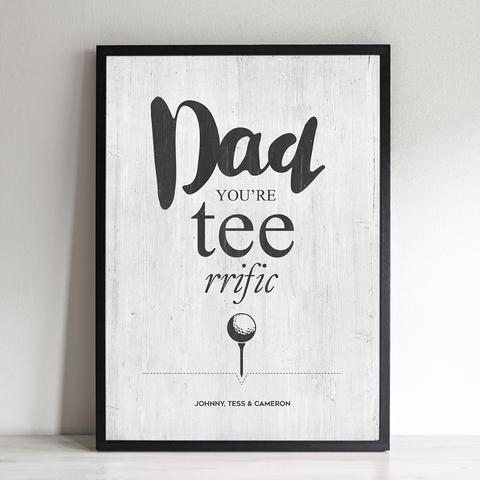 "Black & White vintage looking print. Golf theme, reads ""Dad you're tee-rrific"" with personalization beneath."
