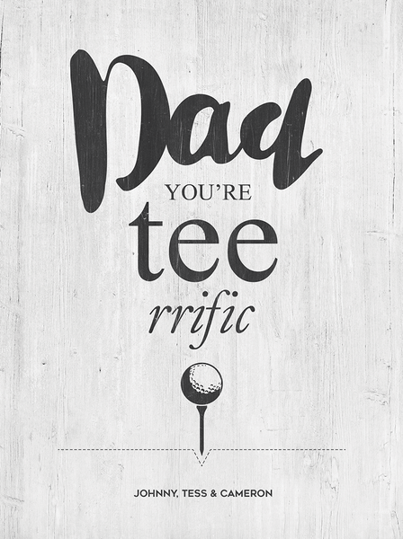 Dad You're Teerrific Personalized Print