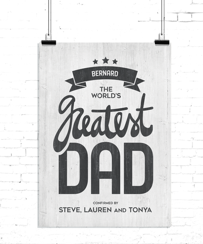 Black and white print with your father's name and your names. The word's greatest dad is written on a rustic white wood texture.