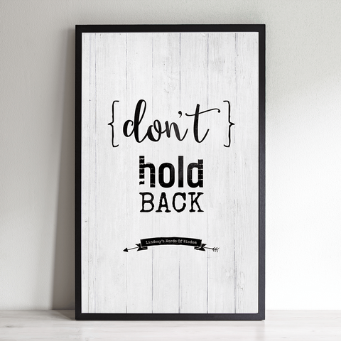 Don't Hold Back inspirational personalized print