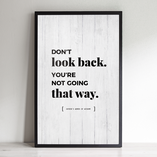 framed Don't Look Back personalized print