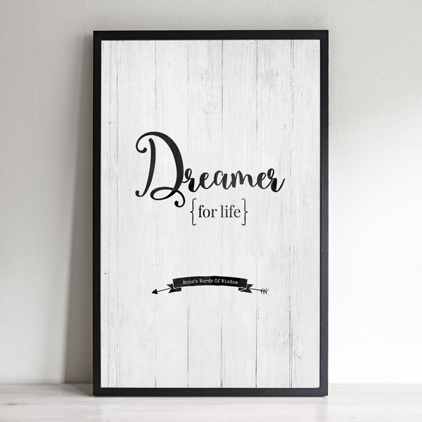 Dreamer For Life personalized print. Add your name to the banner in the artwork.